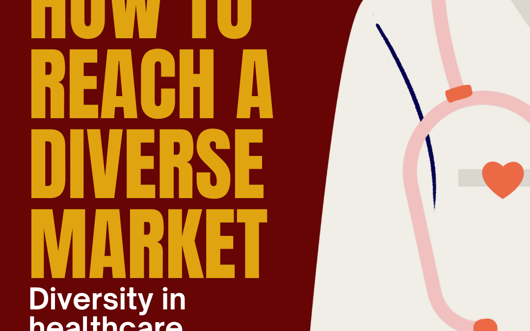 How To Create A Diverse Patient Market